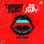 Throat Baby (Go Baby)