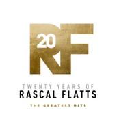 Twenty Years Of Rascal Flatts: The Greatest Hits