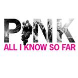 All I Know So Far